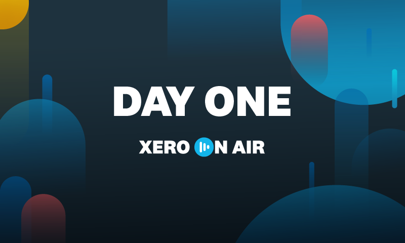 Xero On Air: Our first day of being 'On Air'