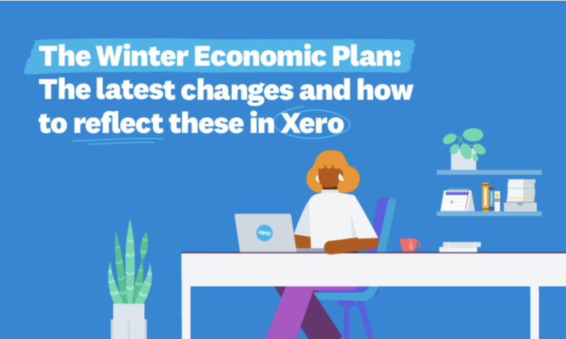 The Winter Economic Plan: The latest changes and how to reflect these in Xero