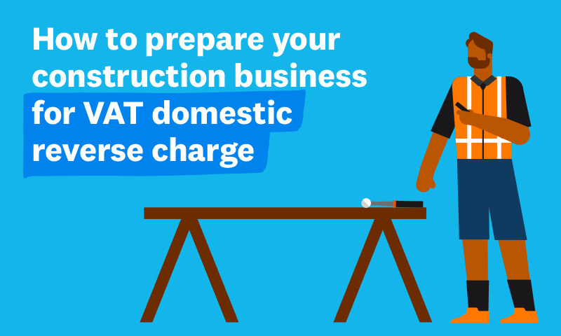 How to prepare your business for the VAT domestic reverse charge