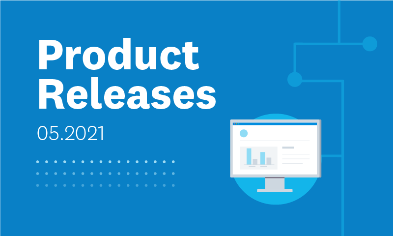 Latest product news – May 2021